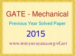 GATE Mechanical Previous Year Paper-2015