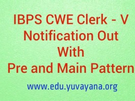 IBPS Clerk CWE 5 notification out with Preliminary