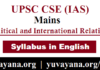 IAS Mains Political and International Relation Syllabus in English Language