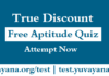 Free True Discount Quiz, Free Aptitude Quiz