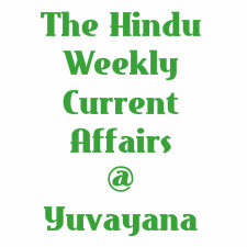 The Hindu Weekly Current Affairs