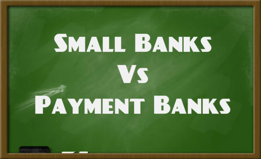 Small Banks Vs Payment Banks Major differences