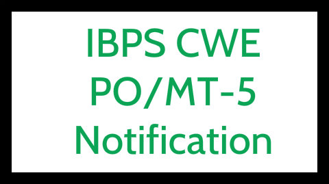 IBPS CWE PO MT 5 notification eligibility application form