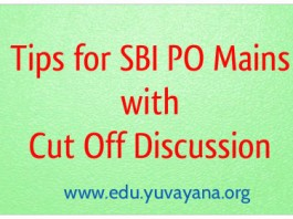 Tips for SBI PO Mains exam 2015 and Cut off Marks Discussion for Prelims