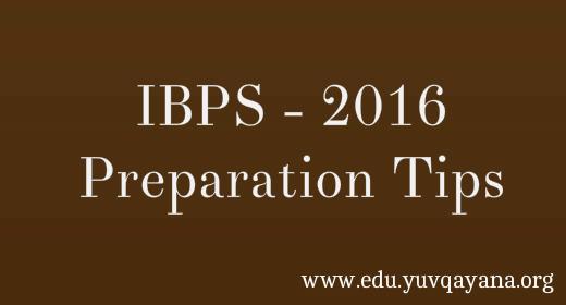 IBPS 2016 Preparation Tips