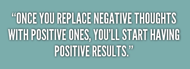 quotes on negative thought to replace with positive thought