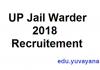 UP Jail Warder 2018 recruitment details eligibility criteria