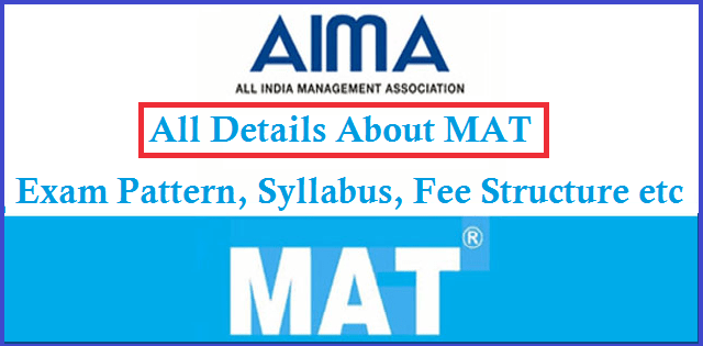 All Details About Mat Exam Pattern Syllabus Fee