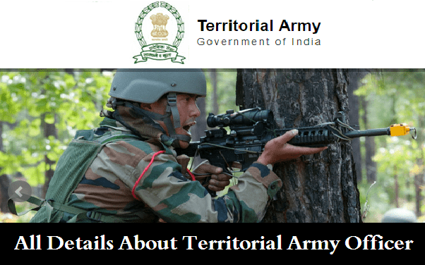 Territorial Army Officer Exam Pattern, Territorial Officer Syllabus and Selection Procedure